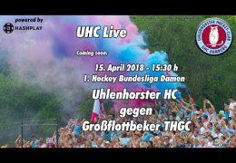 UHC Live – UHC vs. GTHGC – 15.04.2018 – 15.30 h