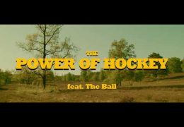 The Power of Hockey / Teil 1 – feat. The Ball