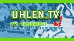 UHLEN.TV – HTCU vs. BHC – 03.06.2018 14:00 h