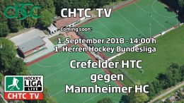 CHTC TV – CHTC vs. MHC – 01.09.2018 14:00 h