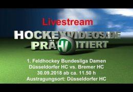 Hockeyvideos.de – DHC vs. Bremen – 30.09.2018 12:00 h