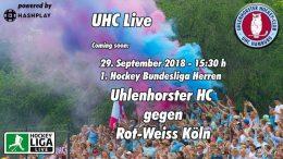 UHC Live – UHC vs. RWK – 29.09.2018 15:30 h