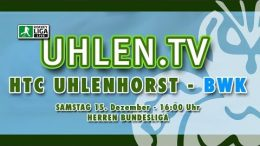 UHLEN.TV – HTCU vs. BWK – 15.12.2018 16:00 h