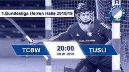 TC 1899 Blau-Weiss – TCBW vs. TuSLi – 09.01.2019 20:00 h