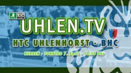 UHLEN.TV – HTCU vs. BHC – 07.04.2019 14:30 h
