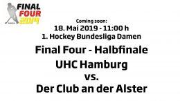 CHTC TV – Halbfinale Damen – UHC vs. DCadA – 18.05.2019 11:00 h