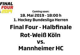 CHTC TV – Halbfinale Herren – RWK vs. MHC – 18.05.2019 18:00 h