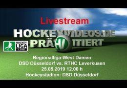 Hockeyvideos.de – DSD vs. RTHC – 26.05.2019 12:00 h