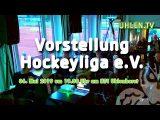 UHLEN.TV – 06.05.2019 – Vorstellung Hockeyliga e.V.