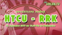 UHLEN.TV – HTCU vs. RRK – 14.09.2019 13:30 h