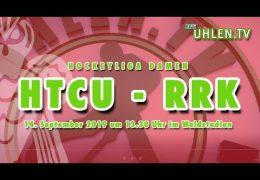 UHLEN.TV – HTCU vs. RRK – 14.09.2019 13:30 h