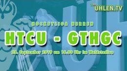 UHLEN.TV – HTCU vs. GTHGC – 28.09.2019 16:00 h