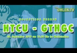 UHLEN.TV – HTCU vs. GTHGC – 28.09.2019 16:00 h