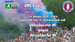 UHC Live – Jugend DM ZR – mJB – UHC vs. DHC – 19.10.2019 09:30 h