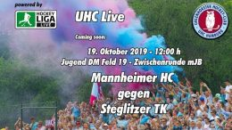 UHC Live – Jugend DM ZR – mJB – MHC vs. STK – 19.10.2019 12:00 h
