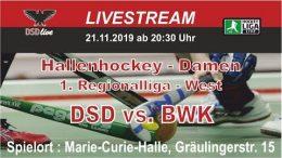 DSD-live – 1. RL West – Damen – DSD vs. BWK – 21.11.2019 20:30 h