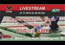 DSD-live – 1. RL West – Damen – DSD vs. BWK – 21.11.2019 20:30 h