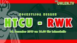 UHLEN.TV – HTCU vs. RWK – 14.12.2019 16:00 h