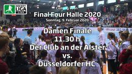 Final Four 2020 – Finale Damen – DCadA vs. DHC – 09.02.2020 11:30 h