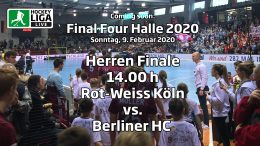 Final Four 2020 – Finale Herren -RWK vs. BHC – 09.02.2020 14:00 h