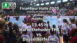 Final Four 2020 – 2. Halbfinale Damen – HTHC vs. DHC – 08.02.2020 13:45 h
