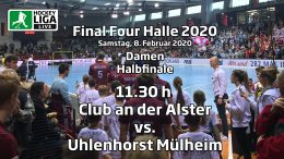 Final Four 2020 – 1. Halbfinale Damen – DCadA vs. HTCU – 08.02.2020 11:30 h