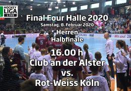 Final Four 2020 – 1. Halbfinale Herren – DCadA vs. RWK – 08.02.2020 16:00 h