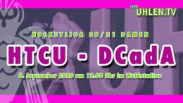 UHLEN TV – HTCU vs. DCADA – 06.09.2020 12:00 h