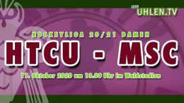 UHLEN.TV – HTCU vs. MSC – 11.10.2020 13:00 h