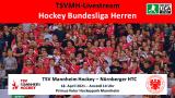 sportdeutschland.tv – TSVMH vs. NHTC – 18.04.2021 14:00 h