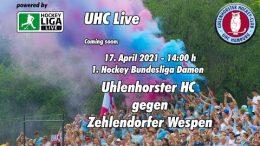 UHC Live – UHC vs. ZW – 17.04.2021 14:00 h