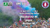 UHC Live – UHC vs. BHC – 18.04.2021 11:30 h