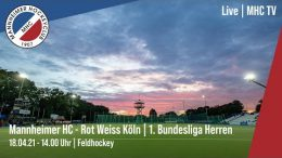 MHC TV – MHC vs. RWK – 18.04.2021 14:00 h