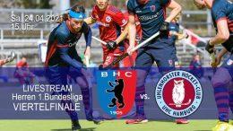 BHC Hockey Bundesliga – Playoff – BHC vs. UHC – 24.04.2021 15:00 h