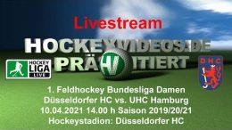Hockeyvideos.de – DHC vs. UHC – 10.04.2021 14:00 h