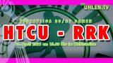 Uhlen TV – HTCU vs. RRK – 10.04.2021 15:00 h