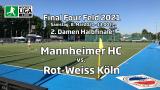 Final Four – 2. Halbfinale Damen – MHC vs. RWK – Deutsche-Feldhockey-Meisterschaft 2021 – 08.05.2021 – 13:00 h