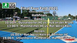 Final Four – Halbfinalspiele – Deutsche-Feldhockey-Meisterschaft 2021 – 08.05.2021 ab 10:00 h