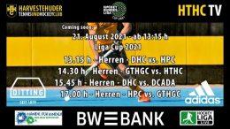 HTHC TV – Liga Cup 2021 Vorrunde Nord Herren – 21.08.2021 13:15 h