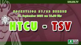 UHLEN.TV – HTCU vs. TSV – 11.09.2021 16:00 h