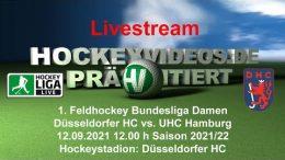 Hockeyvideos.de – DHC vs. UHC – 12.09.2021 12:00 h