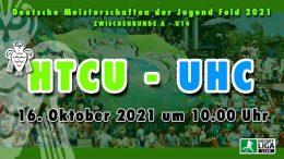 Uhlen TV – Jugend Zwischenrunde mU14 – HTCU vs. UHC – 16.10.2021 10:00 h