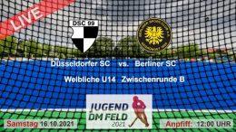 TGF TV – Jugend Zwischenrunde wU14 – DHC vs. BSC – 16.10.2021 12:00 h