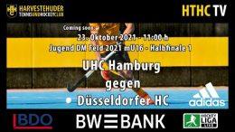 HTHC TV – Jugend DM mU16 – UHC vs. DHC – 23.10.2021 11:00 h