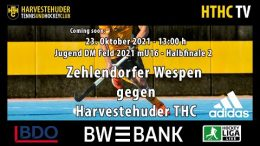 HTHC TV – Jugend DM mU16 – ZW vs. HTHC – 23.10.2021 13:00 h