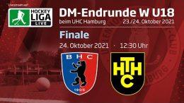 UHC Live – Jugend DM wU18 – Finale – BHC vs. HTHC – 24.10.2021 12:30 h
